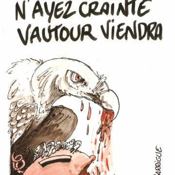 Crise: n'ayet crainte vautour viendra